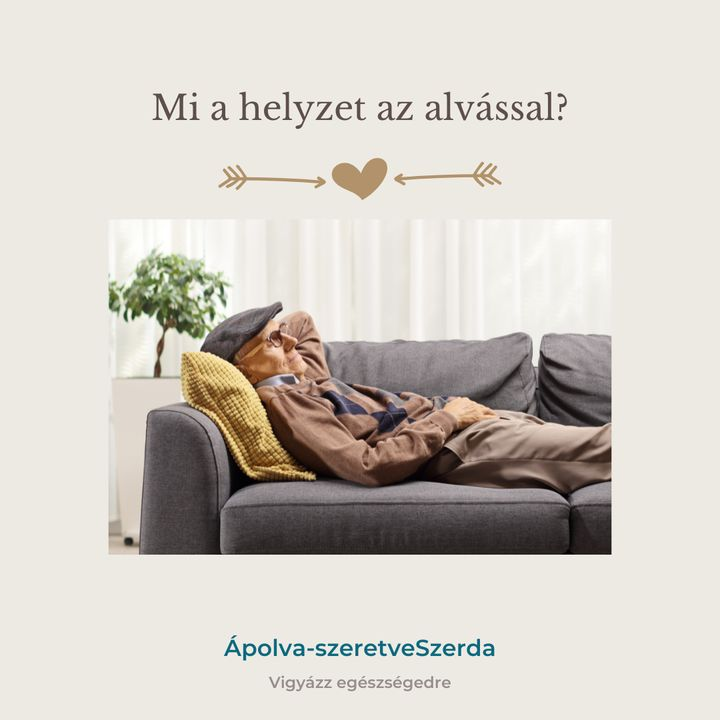 Mi a helyzet idős beteg hozzátartozónk alvásával?